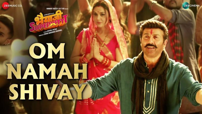 Om Namah Shivay   Bhaiaji Superhit   Sunny Deol,Preity Zinta Sukhwinder,Aakanksha,Raftaar