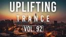 ♫ Uplifting Trance Mix | January 2019 Vol. 92 ♫