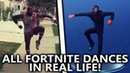 ALL FORTNITE DANCES IN REAL LIFE! Best Mates, Take The L NEW 2018