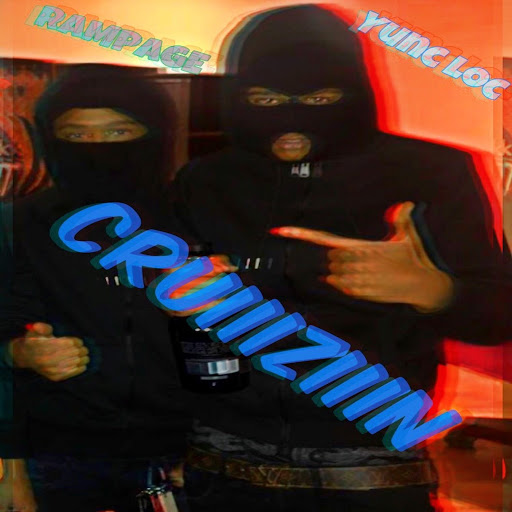 Rampage альбом Cruiiiziiin (feat. Yunc Loc)