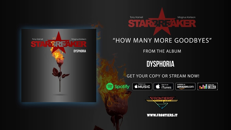 Starbreaker - How Many More Goodbyes (Official Audio)
