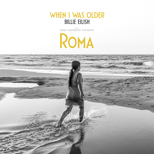 Billie Eilish альбом WHEN I WAS OLDER (Music Inspired By The Film ROMA)