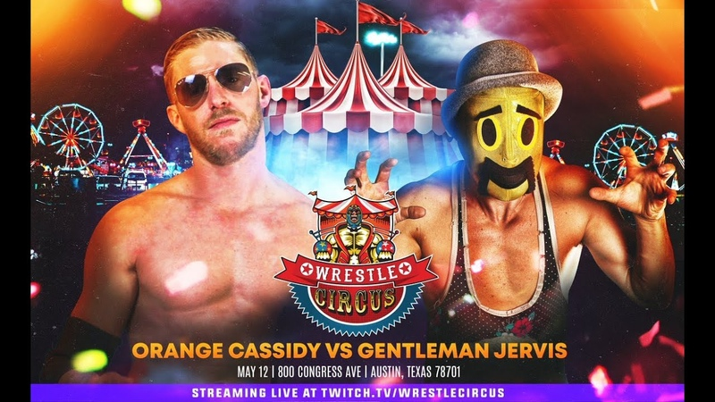 Orange Cassidy vs Gentleman Jervis WrestleCircus Encore May 12 2019