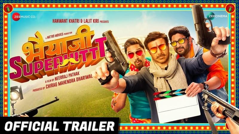 Bhaiaji Superhit - Official Trailer   Sunny Deol, Preity Zinta, Arshad Warsi Shreyas T   Bhaiyaji