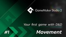 GameMaker Studio 2 Your First Game DnD - Part 1