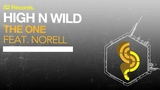 High N Wild feat. Norell - The One (Original Club Mix.)