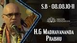 15.12.2018_H.G.Madhavananda Prabhu_SB-08.08.10-11