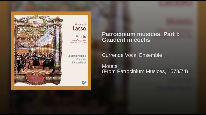 Patrocinium musices, Part I: Gaudent in coelis