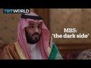 MBS the dark side
