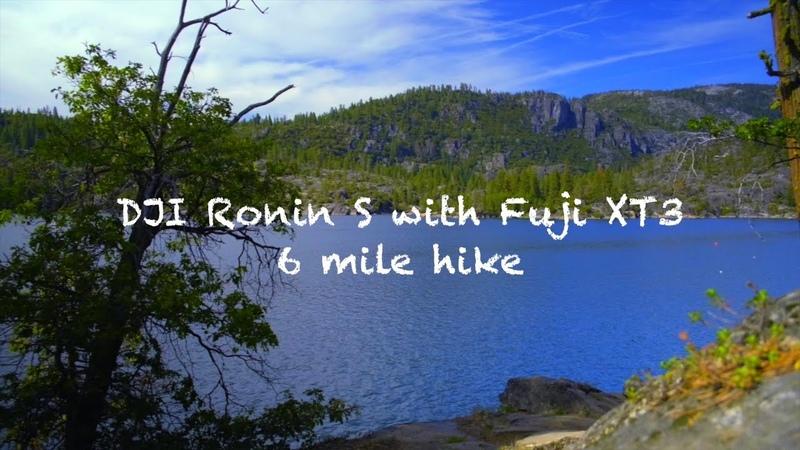 DJI Ronin s with Fuji XT3 6 mile hike