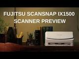 FScanSnap iX1500 - Fujitsu scansnap ix1500 scanner preview