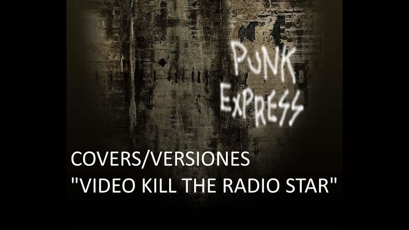 Covers Punk Rock - Video Kill The Radio Star by The Buggles