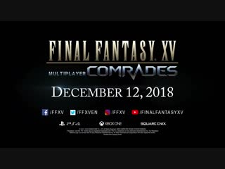 Final fantasy xv multiplayer  comrades – trailer