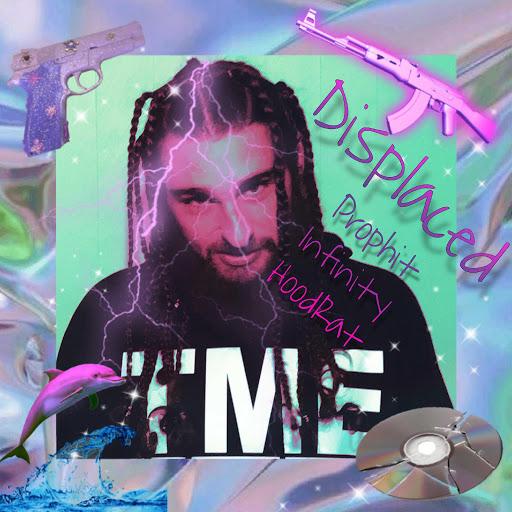 Prophit альбом Displaced (feat. Infinity & Hoodrat)