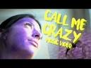 SLiP Call Me Crazy Body Paint Music Video