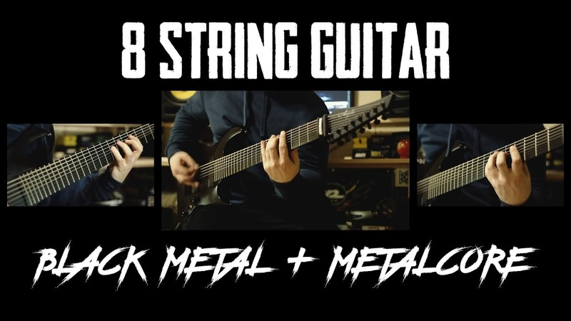 8 String Guitar Black Metal Metalcore