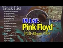 Pink Floyd Pulse Album HD (1995) -Rock Of All Time