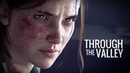 (Last of Us) ELLIE || Through the Valley