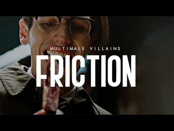 Multi-male villains | friction