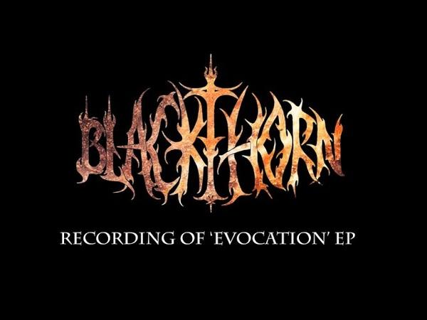 BLACKTHORN Recording 'EVOCATION' EP