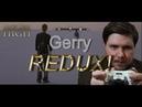 Gerry REDUX Brows Held High