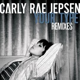 Carly Rae Jepsen альбом Your Type