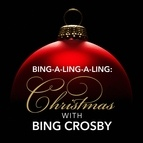 Bing Crosby альбом Bing-a-ling-a-ling: Christmas with Bing Crosby
