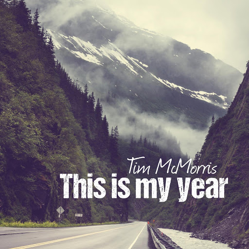 Tim McMorris альбом This Is My Year