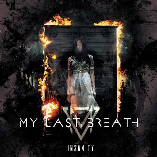 My Last Breath альбом Insanity - EP