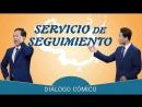 La mejor reflexión cristiana Servicio de seguimiento Diálogo humorístico
