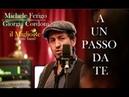A un passo da te - Il MiglioRe - Tribute band di Adriano Celentano