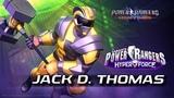 Power Rangers Legacy Wars (Hyper Force) Jack D. Thomas (Moveset)
