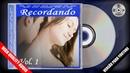 Recordando Vol. 1 [Versão Para Youtube] - CD Digital p(1995/2018) [REPACK] HQ