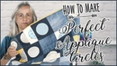 Perfect Applique Circles: How To Sew A Perfect Circle Quilt