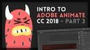 Intro to Adobe Animate CC 2018 3 4 Tutorial