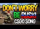 Чё-то угарнул Don't Worry, Be RUSKI :DDD