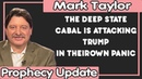 Mark Taylor Update (11/16/2018) — THE DEEP STATE CABAL IS ATTACKING TRUMP IN THEIROWN PANIC