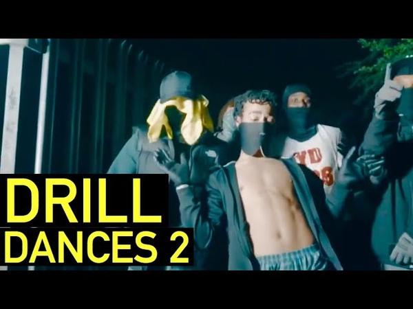 UK DRILL DANCES PART 2