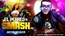 El Perreo de Smash - Justin Weaver (Official Music)