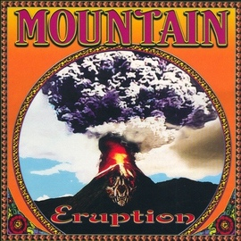 Mountain альбом Eruption Live In NYC