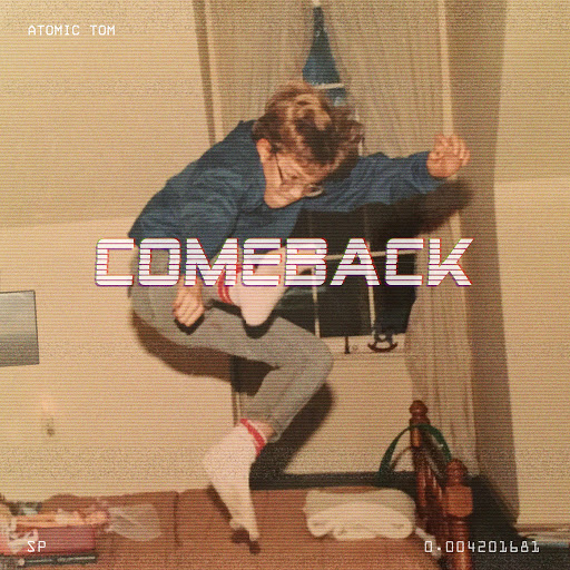 Atomic Tom альбом Comeback