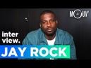 JAY ROCK Quand j'ai rencontré Kendrick j'étais choqué