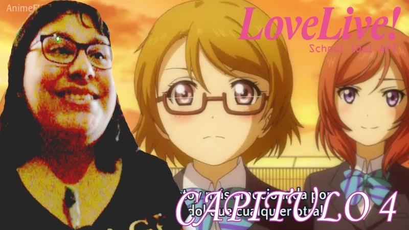 COMPLETAMOS LOS 5 MIEMBROS - VÍDEO REACCIÓN - FANSUB - LOVE LIVE - CAPITULO 4