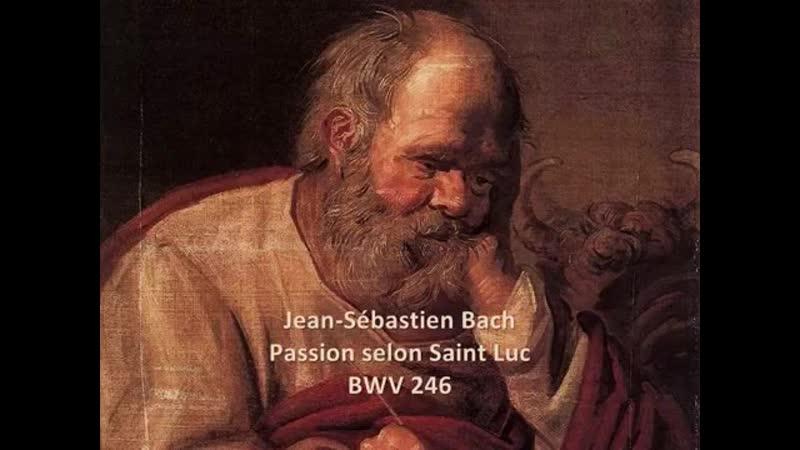 Bach - Passion selon Saint Luc BWV 246 - Barockorchester Bremen - Wolfgang Helbich - 1996