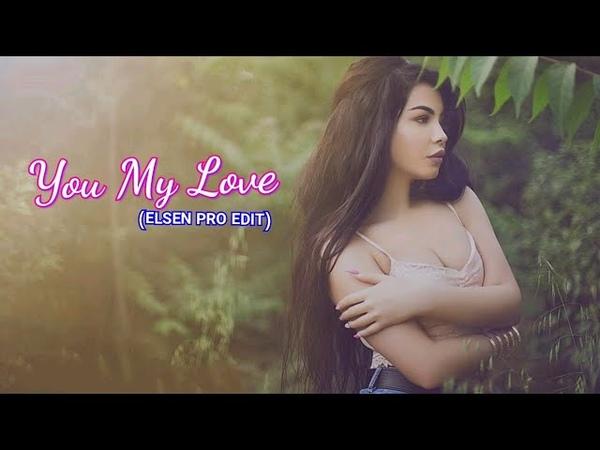 Elsen Pro - You My Love