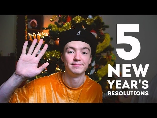 5 New Year's Resolutions For 2019