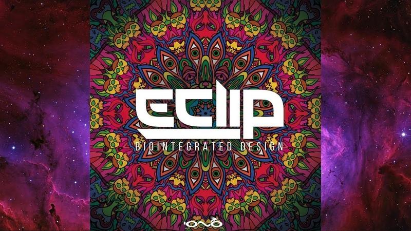 👽 E-Clip - Biointegrated Design (2017) Iono Music Records [Progressive Psytrance] 👽