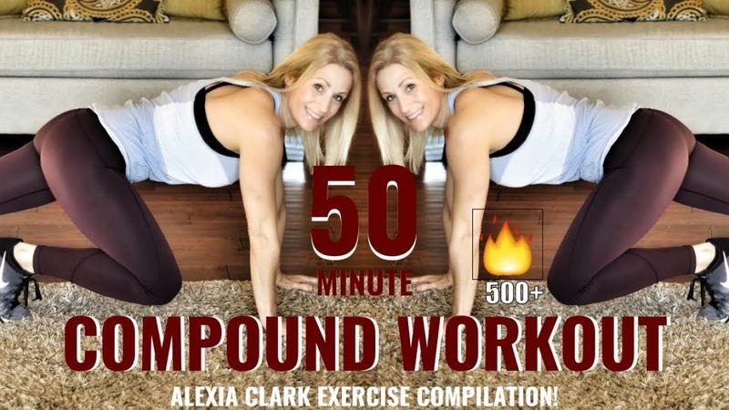TOTAL BODY COMPOUND WORKOUT Alexia Clark Exercise Compilation