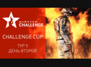 Warface Open Cup Season XIV. Challenge Cup II. Day 2