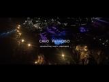 Cavo Paradiso 2018 - Aftermovie